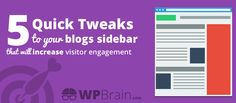 5 Tweaks to Your Blog's Sidebar that will increase your Visitor Engagement. #BloggingStrategies