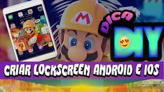 DIY personalizar - lockscreen para iOS e Android - Faça a sua própria