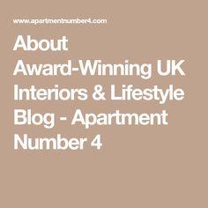 About Award-Winning UK Interiors & Lifestyle Blog - Apartment Number 4