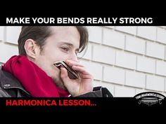 How to make your bends sound really strong - C Harmonica Lesson