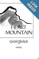 Heart Mountain: Gretel Ehrlich: 9780670821600 - book loaned to me and highly recommended, and I did enjoy it.  It's about Heart Mountain internment camp for American citizens of Japanese ancestry during WWII.  Illuminating for those unfamiliar with that situation, but also a pretty good description of small-town Wyoming life and ranch life during that same time period, I suspect.