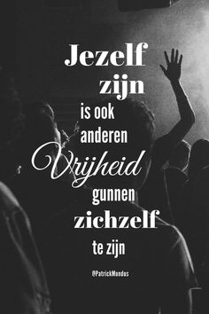Jezelf zijn is ook anderen #vrijheid gunnen zichzelf te zijn... Prayer For My Family, Always Be Positive, Dutch Quotes, Cool Writing, One Liner, More Than Words, True Words, Beautiful Words, Me Quotes