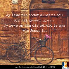 Jy lewe nie sodat alles na jou sin sal gebeur nie . Jy lewe om aan die wêreld te wys wie Jesus is. Christian Messages, Christian Quotes, Scripture Quotes, Bible Verses, God Quotes About Life, Mom Prayers, Afrikaanse Quotes, Inspirational Quotes Pictures, Soul Quotes