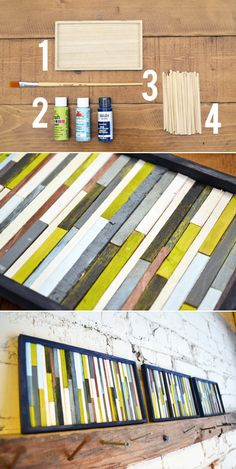 Paint coffee stirrers and glue them to a board or canvas.