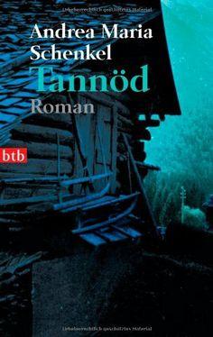 Tannöd von Andrea Maria Schenkel, http://www.amazon.de