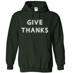 View images & photos of Give Thanks t-shirts & hoodies