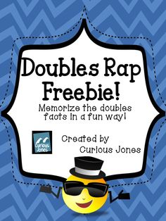 """I used this FREE doubles rap with my first graders during transitions.  It helped my students learn the doubles facts much faster than worksheets.  The rap reads 1 + 1 = 2 - one plus one is two.  Rapping like the queen refers to Queen Latifah who is pictured.  My boys liked to echo """"rapping like a queen"""" with """"or king""""  We would also pretend to dress up in rapper clothes before singing each time.    Created by Curious Jones"""
