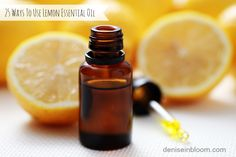 25 Ways To Use Lemon Essential Oil
