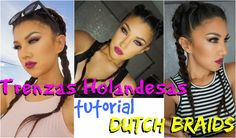 TRENZAS FACILES  KIM KARDASHIAN  peinado tutorial / DUTCH BRAIDS DIY HAI...