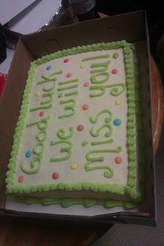 Good Bye Cake Retirement Cakesretirement Ideasretirement Partiesgoodbye Cakedecorating