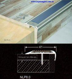 Nẹp kết thúc sàn NLP, nẹp chống trơn cầu thang - Nguyên liệu: Hợp kim nhôm, sơn tĩnh điện. - Ứng dụng: Để nẹp mép sàn gỗ, kết thúc sàn gỗ giúp trang trí và giữ chặt mép sàn xuống sàn nhà. Hotline: 0964.888.000