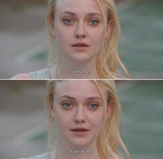 — Very Good Girls (2013) Gerri: It hurts. It still hurts.