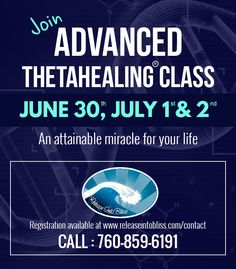 Join Advanced ThetaHealing® class on June 30th, July 1st and 2nd. The Advanced ThetaHealing® Course expands the information in the Basic Class to encompass an in-depth understanding of the Seven Planes of Existence that surround us.
