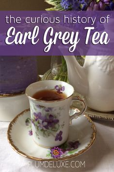 The Curious History of Earl Grey Tea