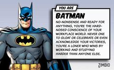 Somehow I always wind up getting Batman on DC/Superhero quizzes.... If that's the case, then where's my Shark Repellant?