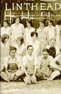 Linthead: Growing Up in a Carolina Cotton Mill Village by Wilt Browning. $13.22