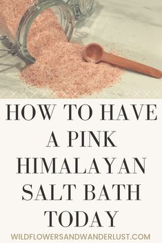 Why You Should Try A Himalayan Salt Bath Today - Wildflowers and Wanderlust Salt Bath Benefits, Himalayan Salt Benefits, Soap Making Recipes, Bath Recipes, Hymilayan Salt, Himalayan Pink Salt Bath, Salt Water Bath, Bath Salts Recipe, Nails Polish