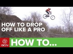 How To Ride Drop Offs Like A Pro  (one more tip we'd add - ride an Specialized Demo, it'll take those Drop Offs to a whole different level)