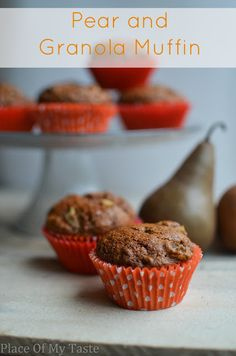 PlaceOfMyTaste: PEAR AND GRANOLA MUFFIN... I must try!