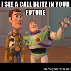 Buzz lightyear meme fixd - I SEE A CALL BLITZ IN YOUR FUTURE