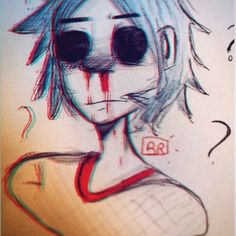Uhhhh 2D you're nose is bleeding.....