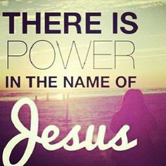 There is power in the name of Jesus, to break every chain!
