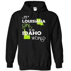 (LAXanhChuoi001) Just A Louisana Girl In A Idaho World - #bridesmaid gift #cute gift. GUARANTEE  => https://www.sunfrog.com/Valentines/-28LAXanhChuoi001-29-Just-A-Louisana-Girl-In-A-Idaho-World-Black-67946679-Hoodie.html?id=60505