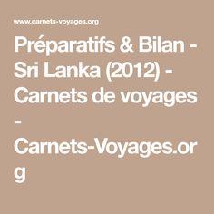 Préparatifs & Bilan - Sri Lanka (2012) - Carnets de voyages - Carnets-Voyages.org