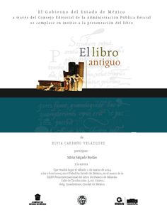 El Gobierno del Estado de México y ADABI de México invitan a la presentación de: El libro antiguo