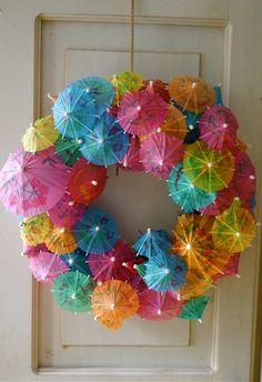 Fun umbrella wreath for a Hawaiian party... or just summer!