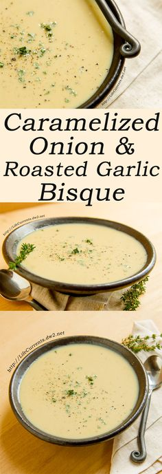Caramelized Onion Roasted Garlic Bisque: This is one of our favorite soups around my house. It's warm and comforting especially on those cold winter nights. It's rich and creamy. It's filled with veggies. It's fairly light on calories for the flavor punc Easy Soup Recipes, Diet Recipes, Vegetarian Recipes, Cooking Recipes, Healthy Recipes, Onion Recipes, Cooking Tips, Vegitarian Soup Recipes, Chicken Recipes