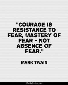 Courage Quotes | http://noblequotes.com/