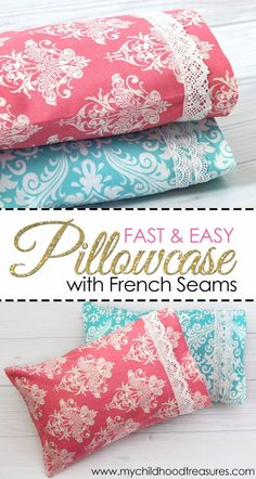 DIY Pillowcases - Fast And Easy Pillowcase With French Seams - Easy Sewing Projects for Pillows - Bedroom and Home Decor Ideas - Sewing Patterns and Tutorials - No Sew Ideas - DIY Projects and Crafts for Women Easy Sewing Projects, Sewing Projects For Beginners, Sewing Hacks, Sewing Tutorials, Sewing Crafts, Sewing Patterns, Sewing Tips, Craft Projects, Pillow Patterns