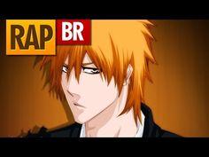 Rap do Ichigo (Bleach)   Tauz RapTributo 03 - YouTube