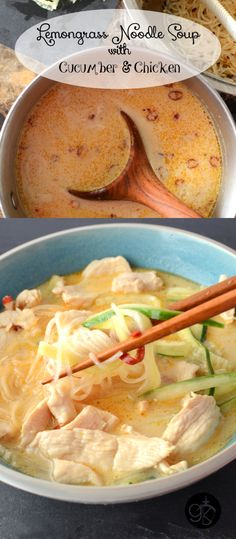 Lemongrass Noodle Soup with Cucumber and Chicken Zitronengras-Nudelsuppe mit Gurke und Huhn Chili Recipes, Asian Recipes, Soup Recipes, Chicken Recipes, Cooking Recipes, Healthy Recipes, Ethnic Recipes, Noodle Recipes, Asian Soup