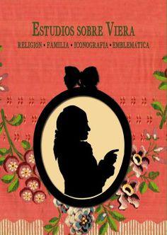 Estudios sobre Viera: religión, familia, iconografía y emblemática / Julio Sánchez Rodríguez, Carlos Gaviño de Franchy, Juan Gómez-Pamo y Guerra del Río. http://absysnetweb.bbtk.ull.es/cgi-bin/abnetopac01?TITN=505634