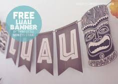 Image result for free printable 3D luau party decoration