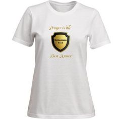 """""""PRAYER IS THE BEST ARMOR"""" LADY'S TEE"""