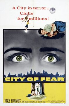 CITY OF FEAR (1959): Vince Ryker (Vince Edwards) breaks out the big house taking…