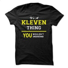 Its A KLEVEN thing, you wouldnt understand !! - #couple gift #shirt diy