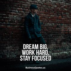 Best Motivational Quotes about Business Growth – And Why You Need Them - Business Quotes and Inspirations Stay Focused Quotes, Focus Quotes, Hard Work Quotes, Study Motivation Quotes, Need Motivation, Attitude Quotes, Work Hard, Life Quotes, School Motivation