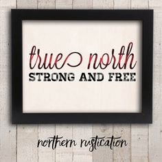 Canadian True North Strong and Free Art – Oh Canada Typography Art Print – Buffa… Canadian True North Strong and Free Art – Oh Canada Typography Art Print – Buffalo Plaid Quote Poster – Home Decor – Rustic Cabin Decor Rustic Cabin Decor, Country Decor, Canadian Things, Money Worksheets, True North, Typography Art, Free Prints, Quote Posters, Buffalo Plaid