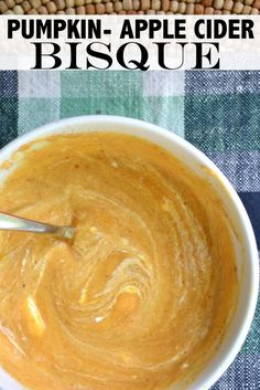 Pumpkin-Apple Cider Bisque - http://makethebestofeverything.com/2016/09/pumpkin-apple-cider-bisque.html