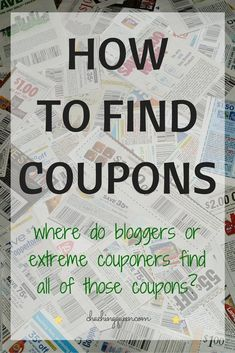 """I often get asked """"How do I find coupons? Extreme Couponing Tips, How To Start Couponing, Couponing For Beginners, Couponing 101, Best Money Saving Tips, Money Tips, Saving Money, Money Savers, Where To Get Coupons"""