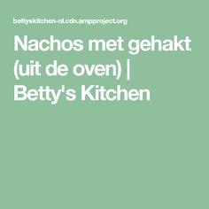 Nachos met gehakt (uit de oven) | Betty's Kitchen