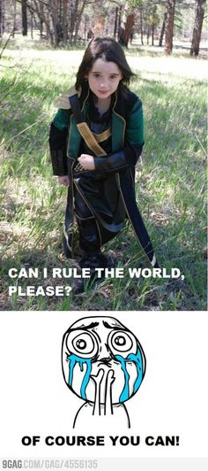 This Loki wouldn't have needed an army. What a beautiful child! Maybe one of my little blonde children will bless me with a dark-headed grandson who I can play dress-up with one day? ;)