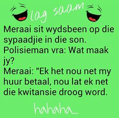 Afrikaans Afrikaanse Quotes, Twisted Humor, Text Messages, Love Life, South Africa, Truths, Language, Jokes, Wisdom