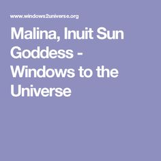 Malina, Inuit Sun Goddess - Windows to the Universe