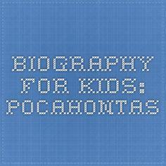 Biography for Kids: Pocahontas
