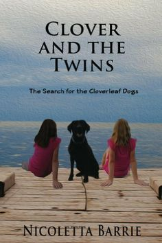 Clover and the Twins: The search for the Cloverleaf Labrador dogs by Nicoletta Barrie, http://www.amazon.com/dp/B00BF5HS3Q/ref=cm_sw_r_pi_dp_7KbJsb1RNV54S
